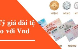 Tỉ giá tiền Việt Nam và Nhật Bản, Đài Loan
